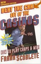 Beat The Craps Out of the Casinos! Book